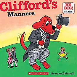 Clifford's Manners (Classic Storybook) by [Norman Bridwell]