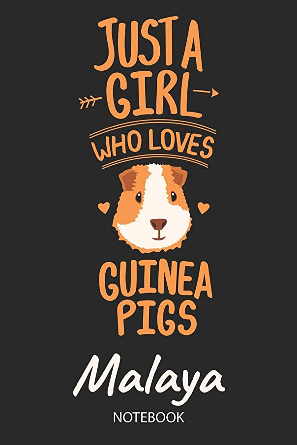 Just A Girl Who Loves Guinea Pigs - Malaya - Notebook: Cute Blank Ruled Personalized & Customized Name School Notebook Journal for Girls & Women. ... Back To School, Birthday, Christmas.