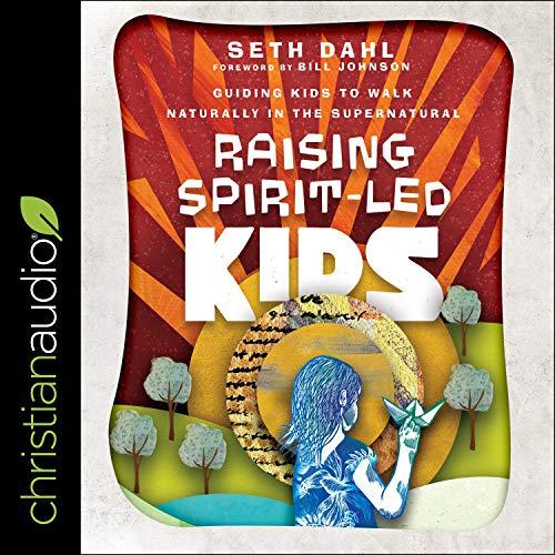 Raising Spirit-Led Kids cover art