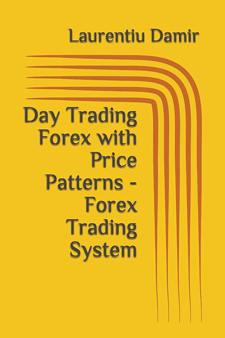 嵐ずんぐりしたマラドロイトDay Trading Forex with Price Patterns - Forex Trading System