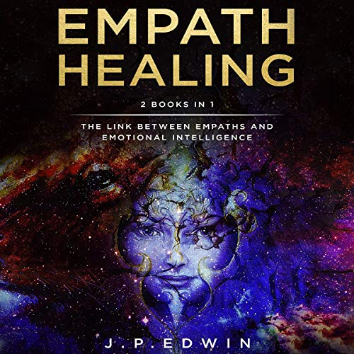 Empath Healing: 2 Books in 1 audiobook cover art