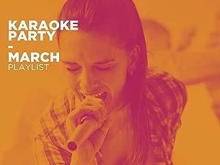 Karaoke Party - March