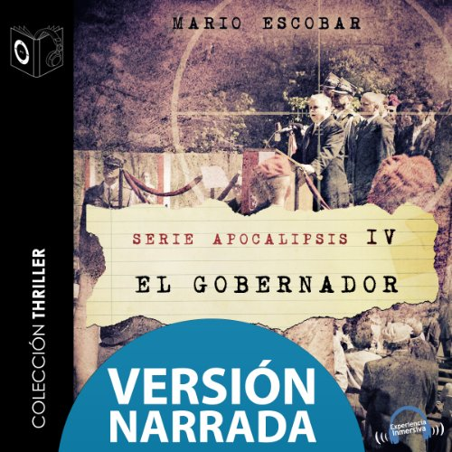 Apocalipsis IV - El gobernador - NARRADO audiobook cover art