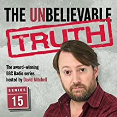 The Unbelievable Truth - Series 15