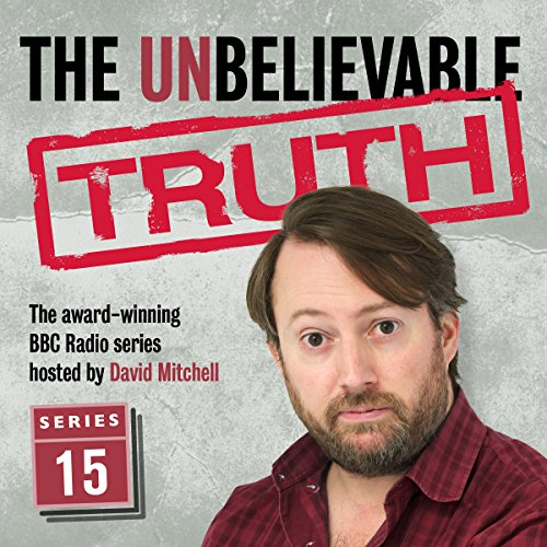 The Unbelievable Truth, Series 15 cover art
