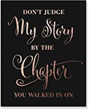 Don't Judge My Story By The Chapter Rose Gold Foil Print Home Boss Lady Decor Girl Power Quote Metallic Black Wall Art Poster 8 inches x 10 inches F1