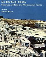 Sidi Bou Sa'id, Tunisia: Structure and Form of a Mediterranean Village