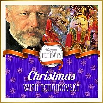 Happy Holidays: Christmas with Tchaikovsky