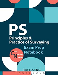 PS Principles & Practice of Surveying Notebook, Principles & Practice of Surveying Professional Engineers Licensure Exam P...