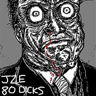 80 Dicks [Explicit]