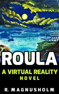 Roula: A Virtual Reality Novel (English Edition