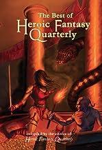 The Best of Heroic Fantasy Quarterly: Volume 2, 2011-2013: Best of HFQ Volume 2 (Best of heroicfantasyquartelry.com)