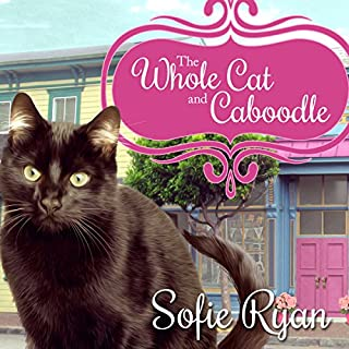 The Whole Cat and Caboodle     Second Chance Cat Mystery Series #1              By:                                                                                                                                 Sofie Ryan                               Narrated by:                                                                                                                                 Marguerite Gavin                      Length: 8 hrs and 16 mins     496 ratings     Overall 4.2