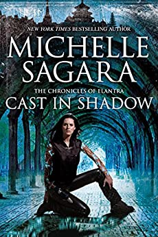 Cast In Shadow (The Chronicles of Elantra Book 1) by [Michelle Sagara]
