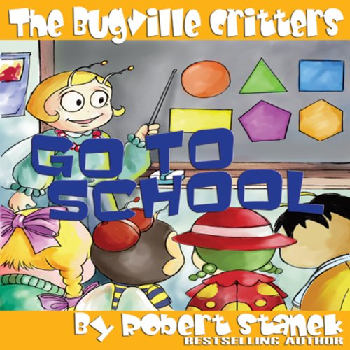 The Bugville Critters Go to School audiobook cover art