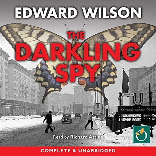The Darkling Spy: Catesby, Book 3