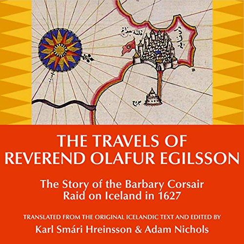 The Travels of Reverend Olafur Egilsson audiobook cover art