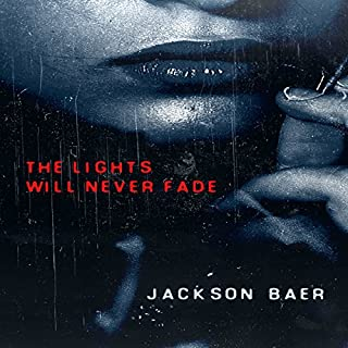 The Lights Will Never Fade audiobook cover art