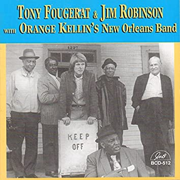 Tony Fougerat & Jim Robinson with Orange Kellin's New Orleans Band