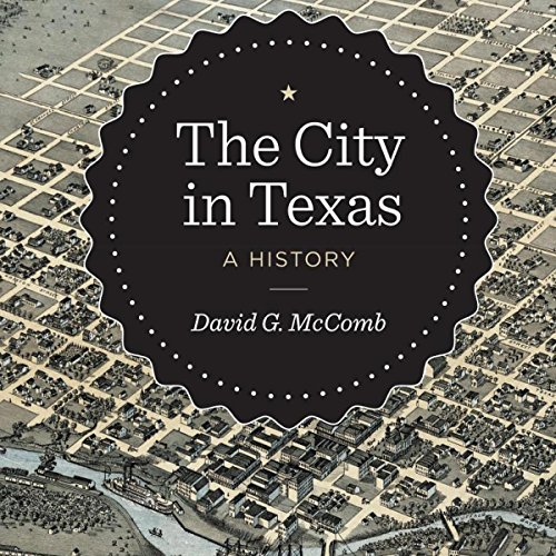 The City in Texas audiobook cover art