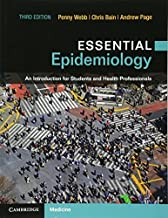 Essential Epidemiology: An Introduction for Students and Health Professionals by Penny Webb Chris Bain Andrew Page(2016-11-30)