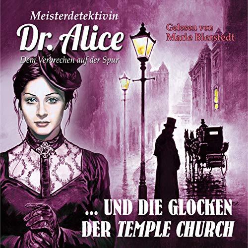 Meisterdetektivin Dr. Alice und die Glocken der Temple Church Titelbild