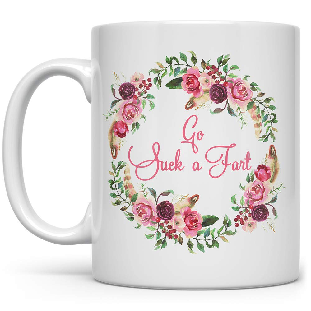Super beauty product restock quality top! Go Suck a 2021 new Fart Floral Funny Coffee Sarcastic Gift Gag Fun f Mug