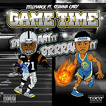 Game Time (feat. Stunna Cary)