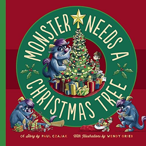 Monster Needs a Christmas Tree (Monster & Me)