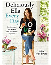 Deliciously Ella Every Day: Simple recipes and fantastic food for a healthy way of life