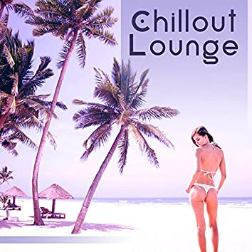 Chillout Lounge – Relax on the Beach, Tropical Chillout, Deep Meditation, Relaxation Music