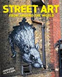 Street Art From Around the World by Garry Hunter(2012-09-15) - Arcturus Publishing Limited - 01/01/2012