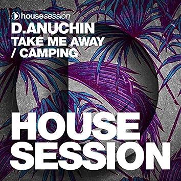 Take Me Away / Camping
