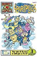Phonics Comics: Meet the Sparkplugs - Level 3