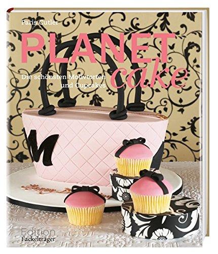 Planet Cake: Die schönsten Motivtorten und Cupcakes