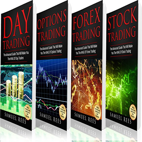Trading: The Advanced Guide     Day Trading + Options Trading + Forex Trading + Stock Trading Advanced Guides That Will Make You the King of Trading              By:                                                                                                                                 Samuel Rees                               Narrated by:                                                                                                                                 Ralphj L. Rati                      Length: 5 hrs and 19 mins     72 ratings     Overall 4.5