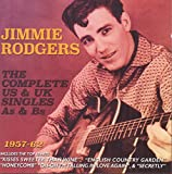 The Complete US & UK Singles As & Bs 1957-62 von Jimmie Rodgers