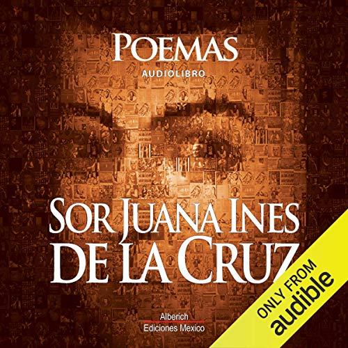Poemas de Sor Juana Ines De la cruz audiobook cover art