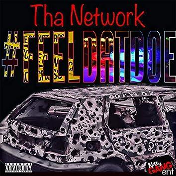 Feeldatdoe (feat. Killa Flame.Net, Yung 30, Kill Bill & Verner Boy)