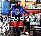 Songtexte von Busy Signal - Reggae Music Again