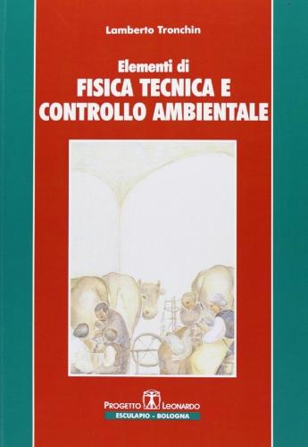 Elementi di fisica tecnica e controllo ambientale