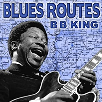 Blues Routes B.B. King