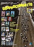 Gruppocompatto. La lunga storia del ciclismo italiano. Tutti i protagonisti (1870-2012) (La biblioteca del Ciclismo)