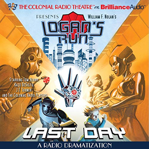 William F. Nolan's Logan's Run - Last Day cover art