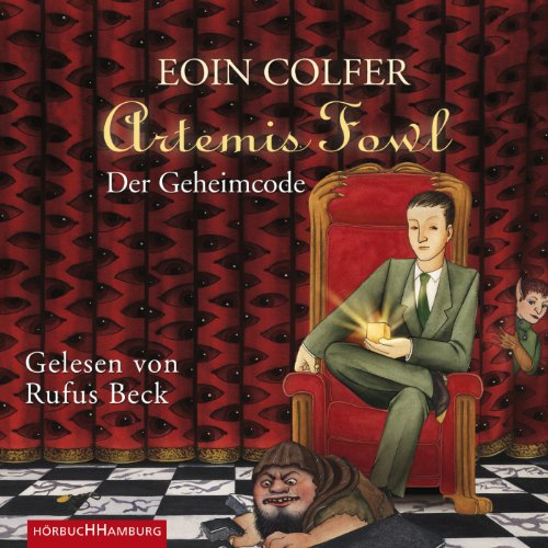 Der Geheimcode     Artemis Fowl 3              By:                                                                                                                                 Eoin Colfer                               Narrated by:                                                                                                                                 Rufus Beck                      Length: 6 hrs and 25 mins     Not rated yet     Overall 0.0