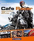 Cafe Racer (GeraMond) - Sabine Welte