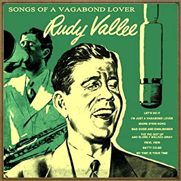 Songs of a Vagabond Lover