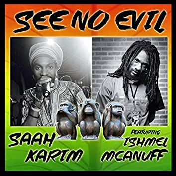 See No Evil (feat. Ishmel Mcanuff)