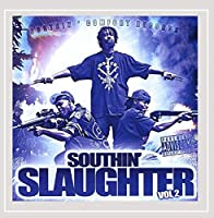 Vol. 2-Southin' Slaughter