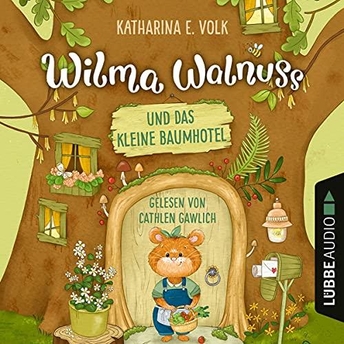 Wilma Walnuss und das kleine Baumhotel Titelbild
